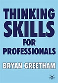 THINKING SKILLS FOR PROFESSIONALS by Bryan Greetham